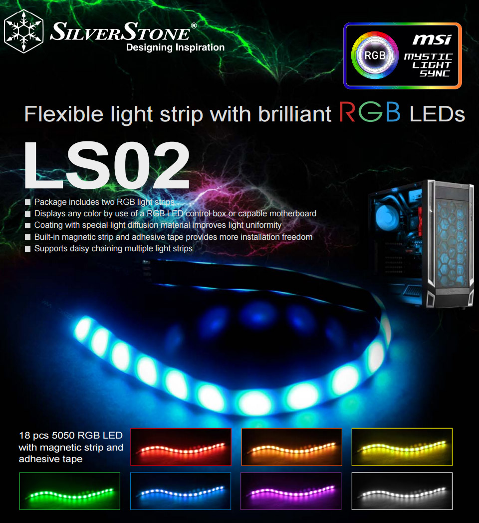 Silverstone ls02 rgb led strips 300mm sst ls02 pc case gear and adhesive tape to better meet the demand of enthusiasts that require more flexibility in installation pack includes 2 x led strips and 2 x y cables aloadofball Choice Image